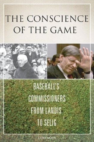 9781574884357: The Conscience of the Game: Baseball's Commissioners from Landis to Selig