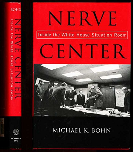 9781574884388: Nerve Center: Inside the White House Situation Room