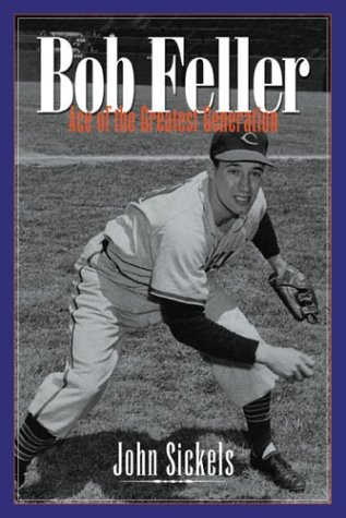 9781574884418: Bob Feller: Ace of the Greatest Generation