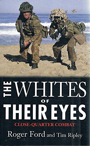 9781574884920: The Whites of Their Eyes: Close-Quarter Combat