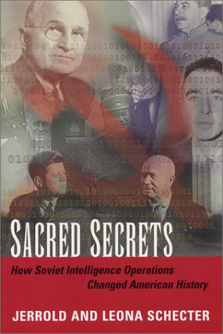 9781574885224: Sacred Secrets: How Soviet Intelligence Operations Changed American History
