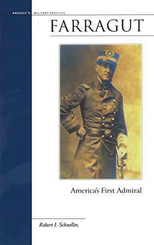 Farragut: America's First Admiral: Schneller