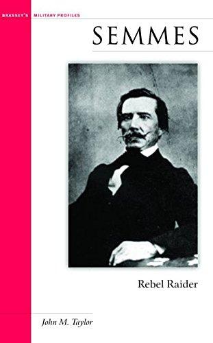 9781574885439: Semmes: Rebel Raider (Potomac Books' Military Profile Series)
