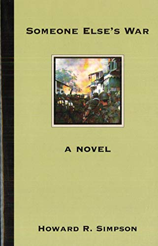 Someone Else's War: A Novel (1574886037) by Simpson, Howard R.