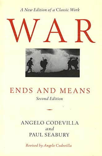 9781574886108: War: Ends and Means, Second Edition