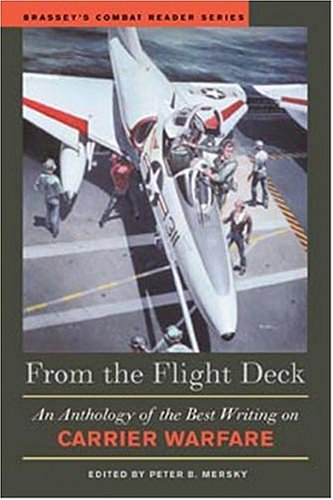 9781574886122: From the Flight Deck: An Anthology of the Best Writing on Carrier Warfare