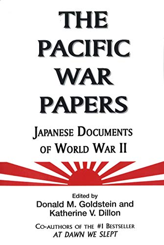9781574886337: The Pacific War Papers: Japanese Documents of World War II