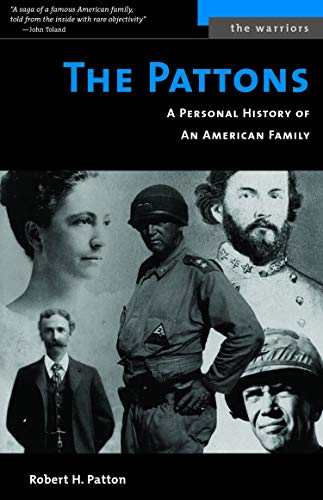 9781574886900: The Pattons: A Personal History of an American Family (The Warriors)