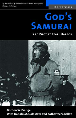 9781574886955: God's Samurai: Lead Pilot at Pearl Harbor (The Warriors)