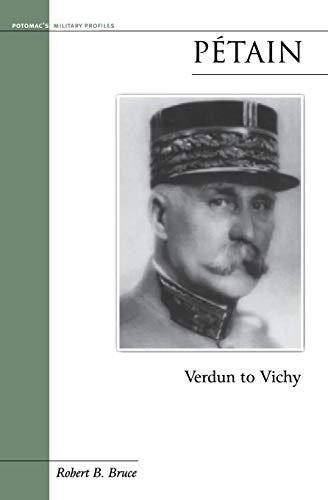 Petain : Verdun to Vichy