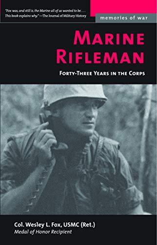 9781574888089: MARINE RIFLEMAN (Memories of War)