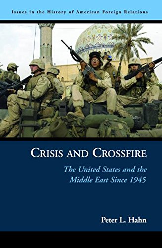 9781574888201: Crisis And Crossfire: The United States And the Middle East Since 1945
