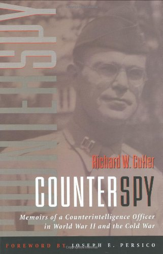 9781574888393: Counterspy: Memoirs of a Counterintelligence Officer in World War II and the Cold War