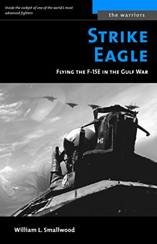 9781574888850: Strike Eagle: Flying The F-15E In The Gulf War