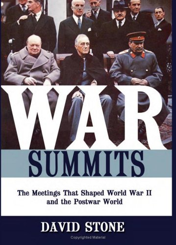 9781574889017: War Summits: The Meetings That Shaped World War II and the Postwar World