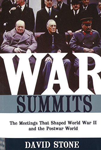 9781574889024: War Summits: The Meetings That Shaped World War II and the Postwar World