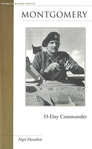 9781574889031: Montgomery: D-Day Commander (Military Profiles)