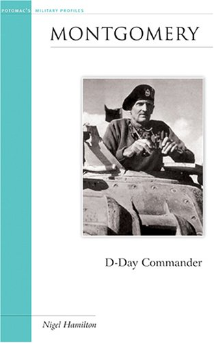 9781574889048: Montgomery: D-Day Commander (Military Profiles)