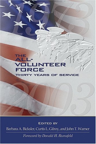 9781574889192: The All-Volunteer Force: Thirty Years of Service
