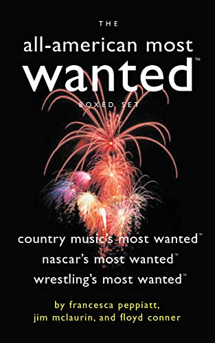 The All-American Most Wanted Boxed Set: Country Music's Most Wanted, NASCAR's Most Wanted...