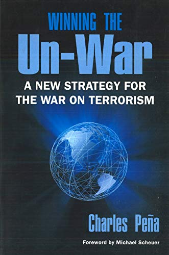 9781574889659: Winning the Un-War: A New Strategy for the War on Terrorism