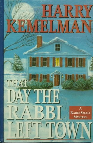 9781574900408: That Day the Rabbi Left Town