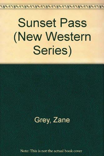 9781574900477: Sunset Pass (New Western Series)