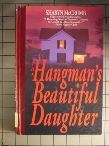 9781574900699: The Hangman's Beautiful Daughter