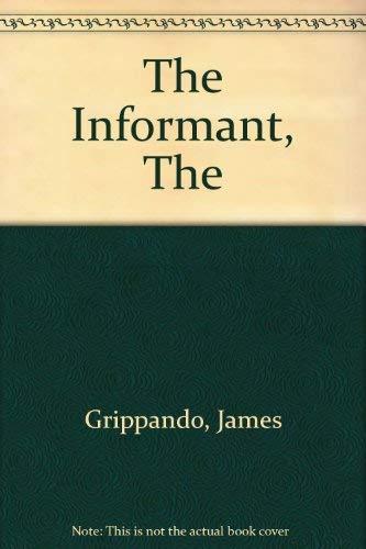 9781574900798: The Informant