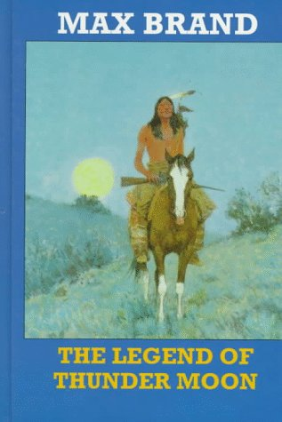 9781574900903: The Legend of Thunder Moon