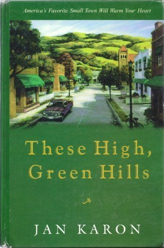 9781574901030: These High, Green Hills (Mitford Years)
