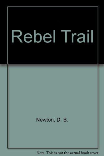 9781574901146: Rebel Trail