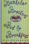 9781574901313: Bachelor Brother's Bed & Breakfast