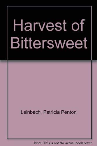 9781574901344: Harvest of Bittersweet