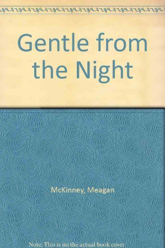 9781574901368: Gentle from the Night