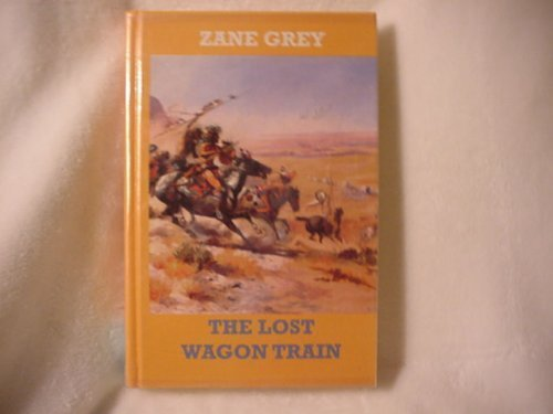 9781574901719: Lost Wagon Train (New Western Series)