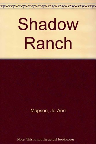 9781574901764: Shadow Ranch