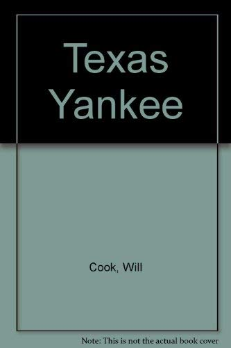 Texas Yankee: Will Cook