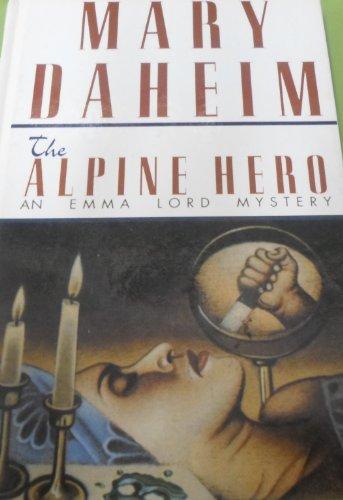 The Alpine Hero (Beeler Large Print Mystery: Daheim, Mary