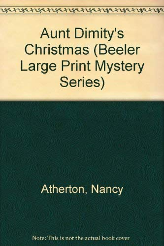 9781574902600: Aunt Dimity's Christmas (Beeler Large Print Mystery Series)