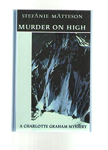 9781574902617: Murder on High (Beeler Large Print Mystery Series)