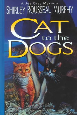 9781574902648: Cat to the Dogs: A Joe Grey Mystery