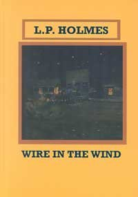 Wire in the Wind (Sagebrush Large Print: Holmes, L. P.