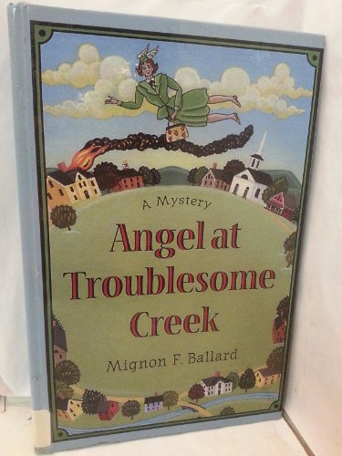 9781574902754: Angel at Troublesome Creek (Beeler Large Print Mystery Series)