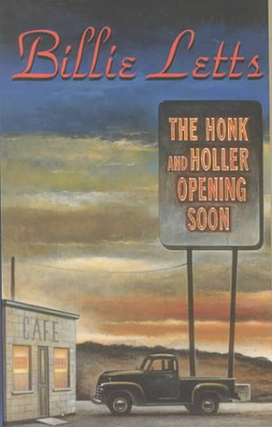 9781574902839: The Honk and Holler Opening Soon