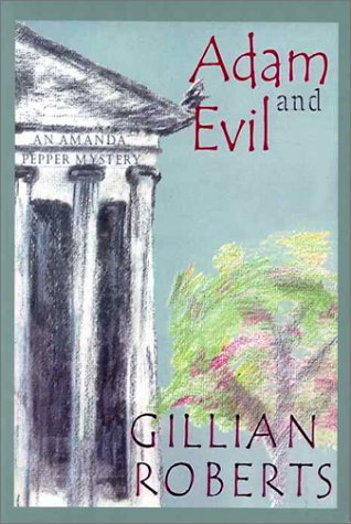 Adam and Evil: An Amanda Pepper Mystery (Beeler Large Print Mystery Series): Roberts, Gillian