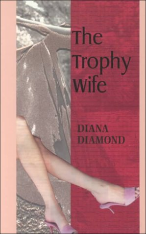 9781574903058: The Trophy Wife