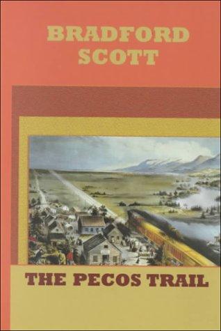 9781574903102: The Pecos Trail (Sagebrush Large Print Western Series)