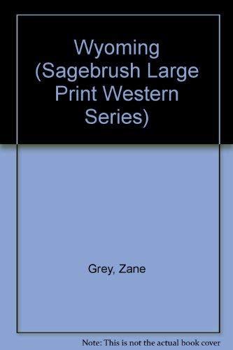 9781574903331: Wyoming (Sagebrush Large Print Western Series)