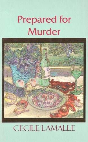 Prepared for Murder (Beeler Large Print Mystery Series): Cecile Lamalle